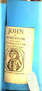 John of Badenyon [by J. Skinner] to which is added, My galloping's all at an end [&c. Songs].
