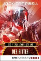 Die verlorenen Sterne  Der Ritter PDF