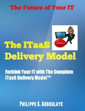 Rethink Your IT with the ITaaS Delivery Model