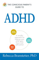 The Conscious Parent s Guide To ADHD PDF