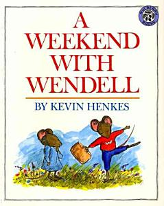 A Weekend with Wendell Book