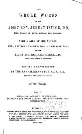 The Whole Works of the Right Rev. Jeremy Taylor ...: With a Life of the Author, and a Critical Examination of His Writings, Volume 5
