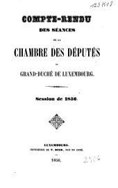 Compte rendu des séances de la Chambre des députés du Grand-Duché de Luxembourg: Volume1