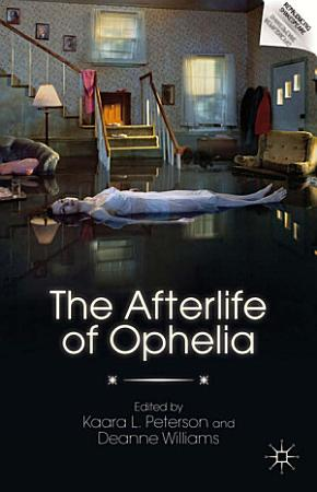 The Afterlife of Ophelia PDF