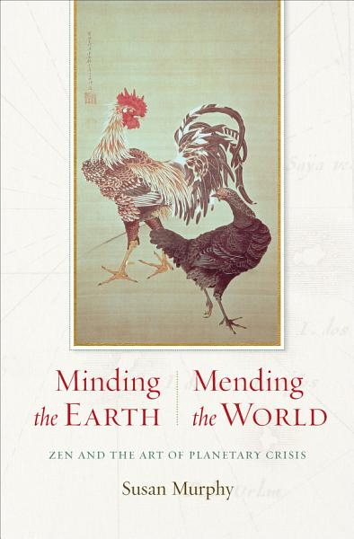 Minding the Earth  Mending the World PDF