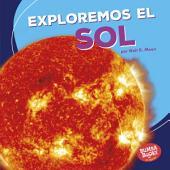 Exploremos el Sol (Let's Explore the Sun)