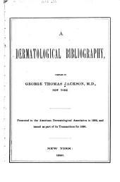 A Dermatological Bibliography