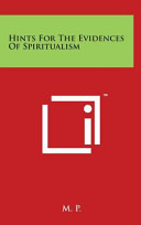 Hints for the Evidences of Spiritualism