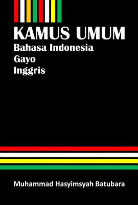 Kamus Umum Bahasa Indonesia Gayo Inggris PDF