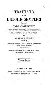 Trattato delle droghe semplici: Volume 1