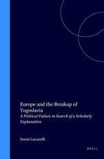 Europe and the Breakup of Yugoslavia