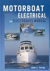The Motorboat Electrical and Electronics Manual PDF