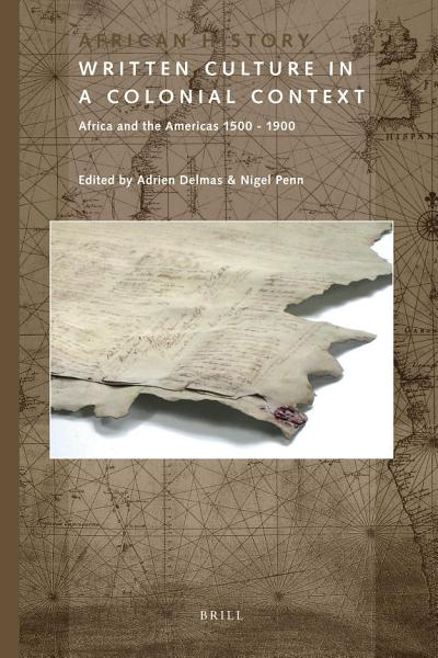Download Written Culture in a Colonial Context Book