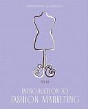 Introduction to Fashion Marketing PDF