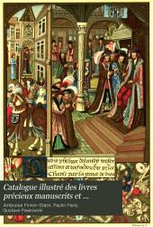 Catalogue illustré des livres précieux manuscrits et imprimés, belles-lettres: Histoire, faisant partie de la bibliothèque de m. Ambroise Firmin Didot ...