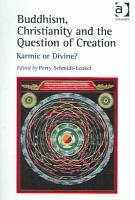 Buddhism  Christianity and the Question of Creation PDF