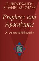 Prophecy and Apocalyptic PDF