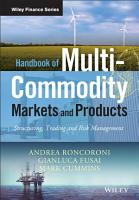 Handbook of Multi Commodity Markets and Products PDF