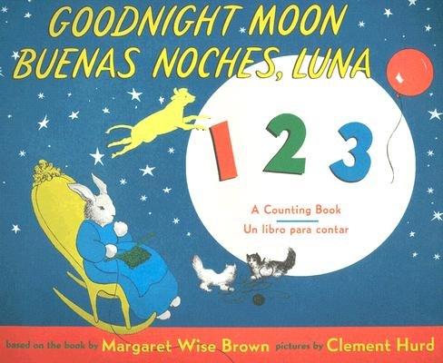 Goodnight Moon 123/Buenas Noches, Luna 123