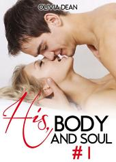His, Body and Soul - volume 1
