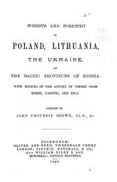 Works on Forestry: Forests of Poland, Lithuania, etc