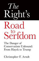 The Right s Road to Serfdom