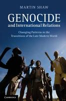Genocide and International Relations PDF