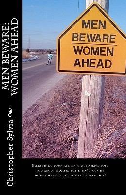Men Beware  Women Ahead