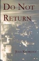 Do Not Return