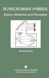 RF/Microwave Hybrids: Basics, Materials and Processes