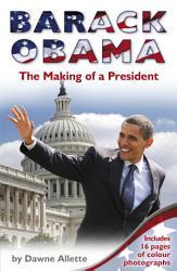 Barack Obama The Making Of A President Book PDF