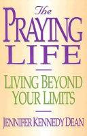 The Praying Life