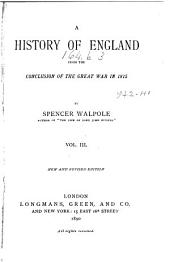 A History of England from the Conclusion of the Great War in 1815: Volume 3