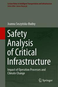 Safety Analysis of Critical Infrastructure