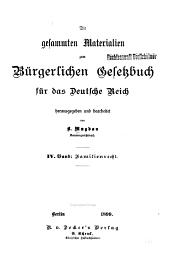 Die gesammten materialien zum Bürgerlichen gesetzbuch für das Deutsche reich: Band 4