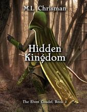 Hidden Kingdom: The Elven Citadel: Book 2