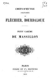 Chefs-d'oeuvre oratoires de Fléchier, Bourdaloue: petit carême de Massillon