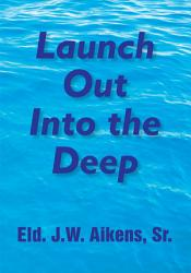 Launch Out Into The Deep Book PDF