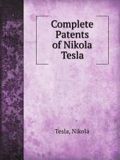Complete Patents of Nikola Tesla