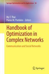 Handbook of Optimization in Complex Networks PDF