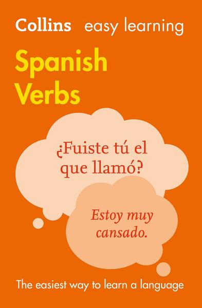 Easy Learning Spanish Verbs  Collins Easy Learning Spanish