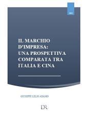 Il marchio d'impresa: una prespettiva comparata tra Italia e Cina
