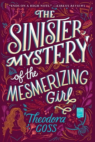 Download The Sinister Mystery of the Mesmerizing Girl Book
