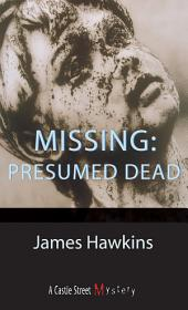 Missing: Presumed Dead: An Inspector Bliss Mystery