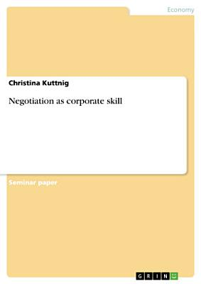 Negotiation as corporate skill