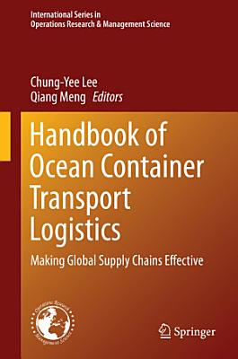 Handbook of Ocean Container Transport Logistics