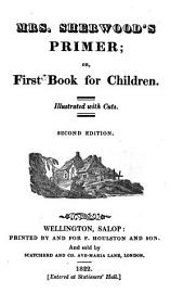 Mrs. Sherwood's primer; or, First book for children