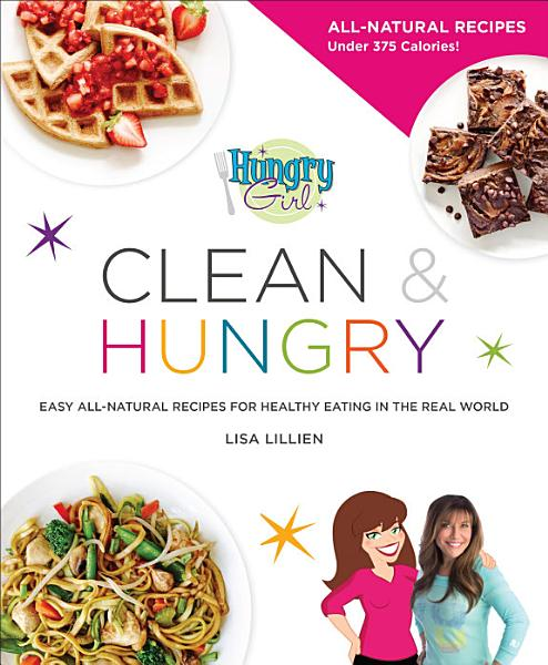 Download Hungry Girl Clean   Hungry Book