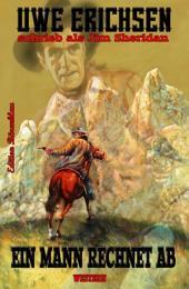 Ein Mann rechnet ab: Western