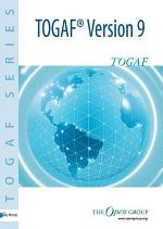 The Open Group Architecture Framework TOGAF™ Version 9